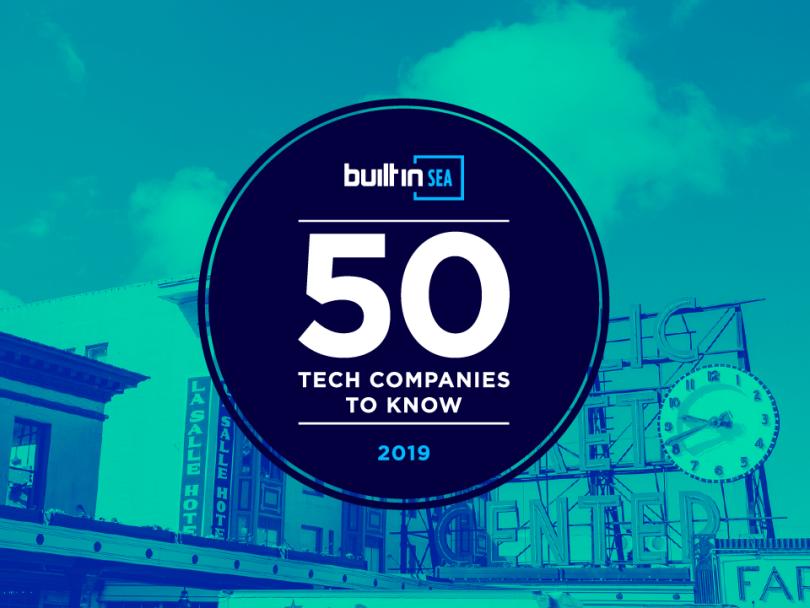 50 Seattle Tech Companies To Watch In 2019 | Built In Seattle
