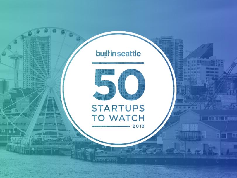 50 Seattle Startups To Watch In 2018   Built In Seattle
